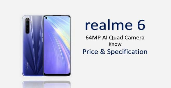 Realme 6 price in india specifiation and features